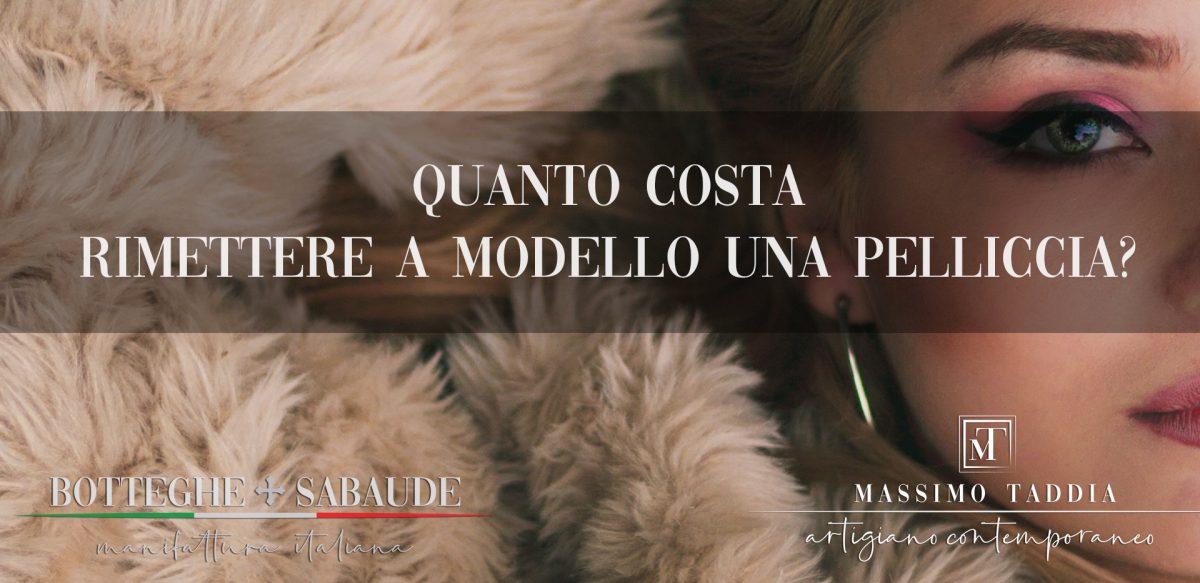 Botteghe Sabaude di Massimo Taddia - Quanto costa rimettere a modello una pelliccia?